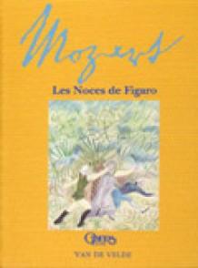 MOZART W.A. LES NOCES DE FIGARO