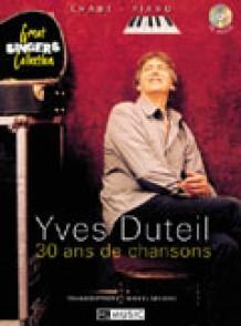 DUTEIL Y. 30 ANS DE CHANSONS PIANO