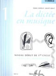 CHEPELOV P./MENUT B. LA DICTEE EN MUSIQUE VOL 1: CORRIGE