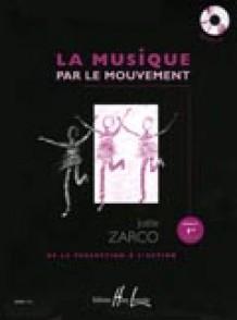 ZARCO J. LA MUSIQUE PAR LE MOUVEMENT