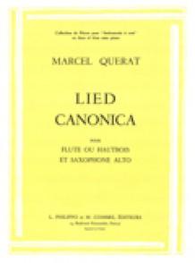QUERAT M. LIED CANONICA FLUTE OU HAUTBOIS ET SAXOPHONE ALTO