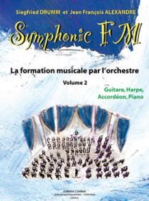 DRUMM S./ALEXANDER J.F. SYMPHONIC FM VOL 2 GUITARE HARPE ACCORDEON PIANO