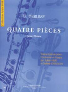 DEBUSSY C. 4 PIECES POUR CLARINETTE