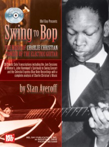CHRISTIAN C. SWING TO BOP MUSIC