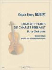 JOUBERT C.H. QUATRE CONTES DE CHARLES PERRAULT: LE CHAT BOTTE ALTO