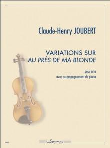 JOUBERT C.H. VARIATIONS AU PRES DE MA BLONDE ALTO