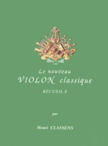CLASSENS H. LE NOUVEAU VIOLON CLASSIQUE VOL E