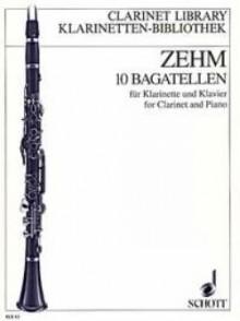ZEHM 10 BAGATELLES CLARINETTE
