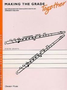 MAKING THE GRADE TOGETHER DUETS FLUTES