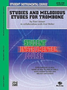 TANNER / WEBER STUDIES AND MELODIOUS ETUDES VOL 1 TROMBONE
