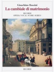 ROSSINI G. LA CAMBIALE DI MATRIMONIO CHANT PIANO