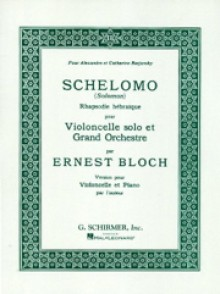 BLOCH E. SCHELOMO VIOLONCELLE