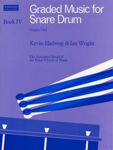 HATHWAY K./WRIGHT I. GRADED MUSIC FOR SNARE DRUM VOL 4