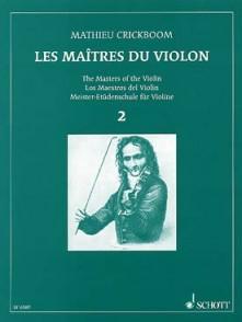 CRICKBOOM M. LES MAITRES DU VIOLON VOL 2