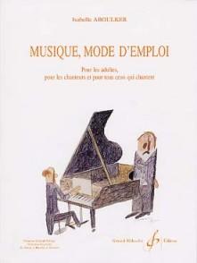 ABOULKER I. MUSIQUE MODE D'EMPLOI