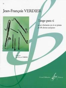 VERDIER J.F. TANGO PARA TI CLARINETTE SIB