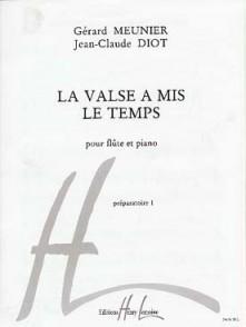 MEUNIER G./DIOT J.C. LA VALSE A MIS LE TEMPS FLUTE