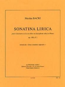 BACRI N. SONATINA LIRICA OP 108 N°1 ALTO OU CLARINETTE LA OU SAXO ALTO