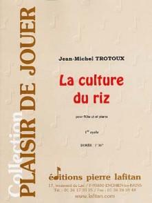 TROTOUX J.M. LA CULTURE DU RIZ FLUTE