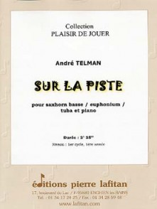 TELMAN A. SUITE SUR LA PISTE TUBA OU SAXHORN OU EUPHONIUM