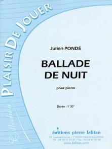 PONDE J. BALLADE DE NUIT PIANO
