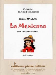 NAULAIS J. LA MEXICANA TROMBONE