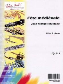 BASTEAU J.F. FETE MEDIEVALE FLUTE