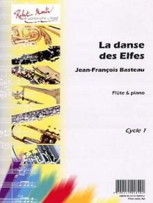 BASTEAU J.F. LA DANSE DES ELFES FLUTE