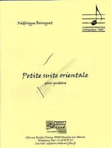 BOUSQUET F. PETITE SUITE ORIENTALE GUITARE