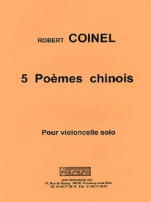 COINEL R. 5 POEMES CHINOIS VIOLONCELLE SEUL
