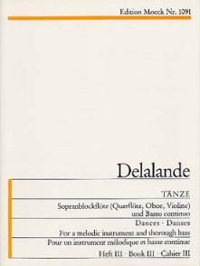 DELALANDE M. TANZE VOL 3 FLUTE A BEC SOPRANO