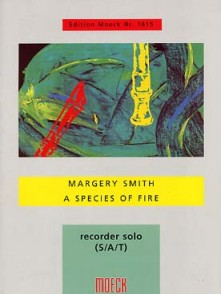 SMITH M. A SPECIES OF FIRE FLUTE A BEC SOPRANO OU ALTO OU TENOR