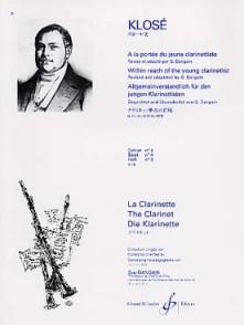 KLOSE H.E. A LA PORTEE DU JEUNE CLARINETTISTE VOL 4 CLARINETTE