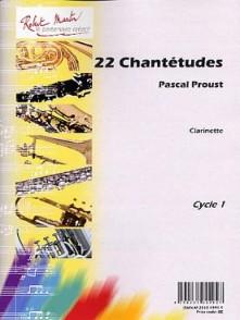 PROUST P. 22 CHANTETUDES CLARINETTE
