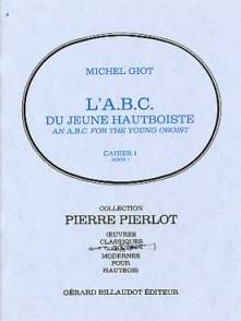 GIOT M. ABC DU JEUNE HAUTBOISTE VOL 1