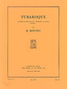 BOUTRY R. TUBAROQUE TUBA OU TROMBONE BASSE