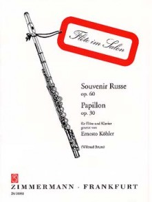 KOHLER E. SOUVENIR RUSSE OP 60 - PAPILLON OP 30 FLUTE