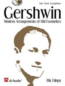 GERSHWIN G. MODERN ARRRANGEMENTS OF OLD FAVOURITES SAXOPHONE