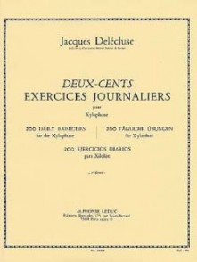 DELECLUSE J. 200 EXERCICES JOURNALIERS VOL 1 XYLOPHONE