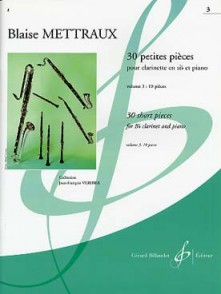 METTRAUX B. 30 PETITES PIECES VOL 3 CLARINETTE