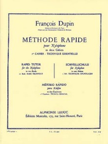 DUPIN F. METHODE RAPIDE CAHIER 1 POUR XYLOPHONE