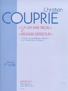 COUPRIE C. CA VA PAR TROIS ET DESSUS-DESSOUS BATTERIE