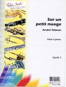 TELMAN A. SUR UN PETIT NUAGE FLUTE