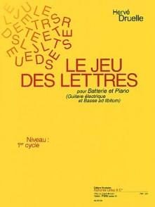 DRUELLE H. JEU DES LETTRES (LE) BATTERIE