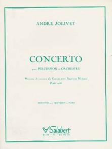 JOLIVET A. CONCERTO PERCUSSION ET ORCHESTRE