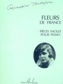 TAILLEFERRE G. FLEURS DE FRANCE PIANO