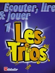 ECOUTER LIRE JOUER LES TRIOS VOL 1 SAXOS SOPRANO OU TENOR