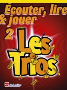 ECOUTER LIRE JOUER LES TRIOS VOL 2 SAXOS SOPRANO OU TENOR