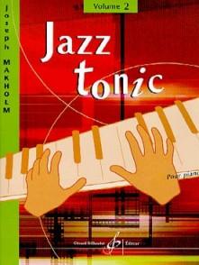 MAKHOLM J. JAZZ TONIC VOL 2 PIANO
