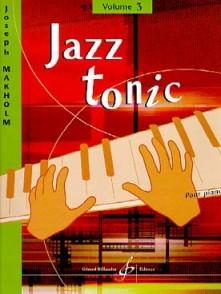 MAKHOLM J. JAZZ TONIC VOL 3 PIANO